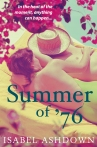 SUMMER OF '76 by Isabel Ashdown, COVER, April 2013