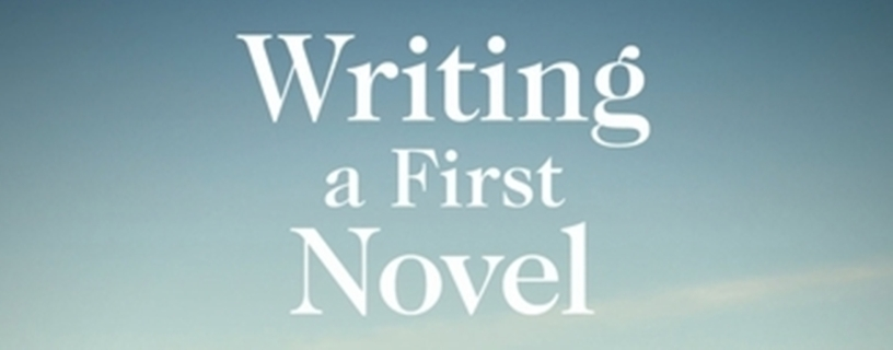 Writing a first novel Banner