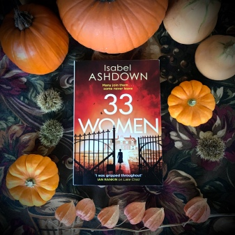 33 Women new thriller by Isabel Ashdown Autumn Set in Arundel